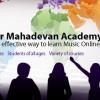 Learn Music online – Shankar Mahadevan Online Music Academy (SMOMA)