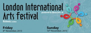 London International Arts Festival at Rich Mix