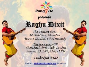 Rang De - UK - Raghu Dixit 2016 London