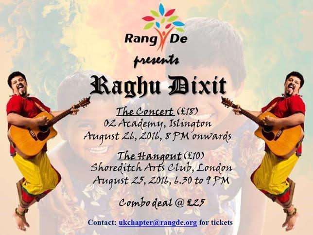 Rang De - UK - Raghu Dixit 2016 London